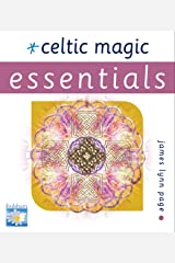Celtic Magic (Essential Series) Kindle Edition
