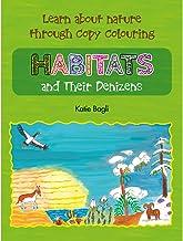Habitats and Their Denizens