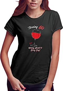 Texas Tees Birthday Shirts for Women, 30th, 40th, 50th, 60th, 70th, 80th, 90th, Wine Gift
