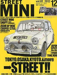 STREET MINI (ストリートミニ) 2012年 12月号 [雑誌]