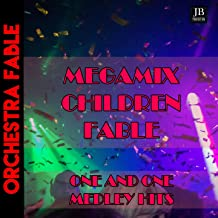 Megamix Children Fable One And One (Tributo Robert Miles)