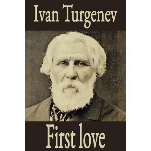 First Love a novella by Ivan Turgenev