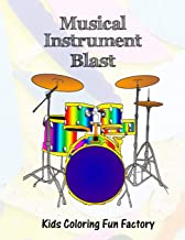 Musical Instrument Blast: Music themed coloring book for toddlers and kids in 36 Drawings. (Toddlers' Coloring Fun Series) (Volume 4)