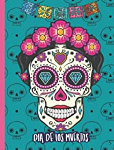Dia de Los Muertos: Composition Notebook-Day of the Dead. Celebrate Hispanic Heritage. Sugar Skull-Colorful Pink&Turquoise...