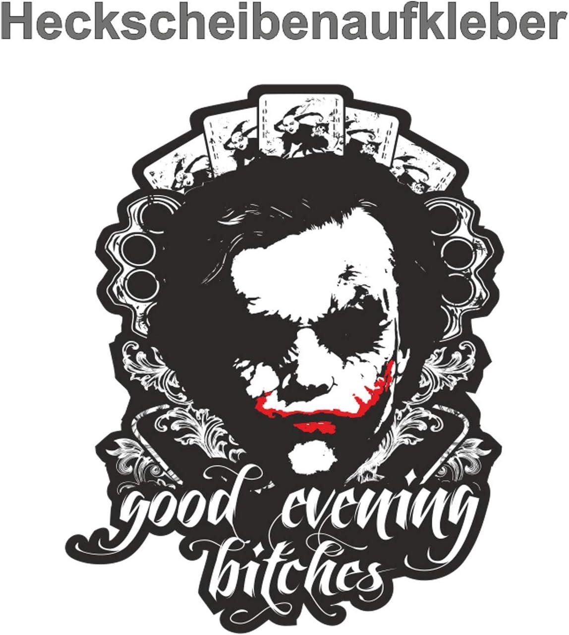 Aufkleber Wetterfest Good Evening Bitches 15 Oder 40cm Clown Joker Superheld Auto