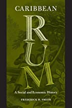 Best caribbean rum a social and economic history Reviews