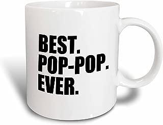 3dRose mug_151516_2 Best Pop-Pop Ever Gifts for Grandfathers Grandad Grandpa Nicknames Black Text Family Gifts Ceramic Mug, 15-Ounce