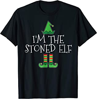 I'm The Stoned Elf Matching Family Group Christmas T Shirt