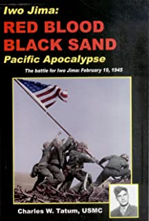 Iwo Jima: Red Blood, Black Sand : Pacific Apocalypse.