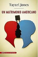 Un matrimonio americano (AdN) (AdN Alianza de Novelas) (Spanish Edition) Kindle Edition