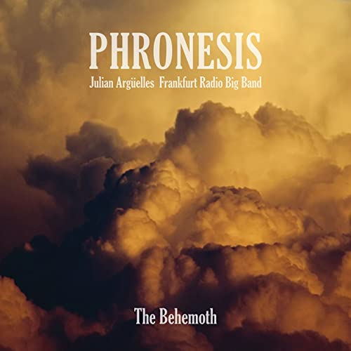The Behemoth de Julian Argüelles & Frankfurt Radio Big Band Phronesis en Amazon Music - Amazon.es