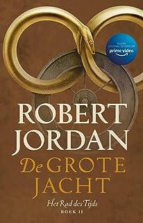 De grote jacht (Het Rad des Tijds Book 2)