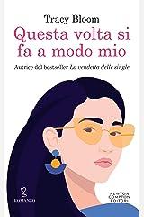Questa volta si fa a modo mio (Italian Edition) Kindle Edition