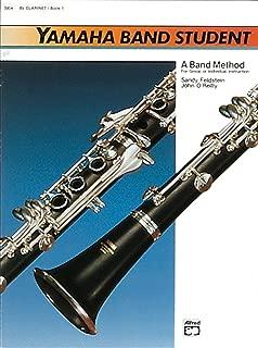 Yamaha Band Student: B-Flat Clarinet, Book 1 (Yamaha Band Method)