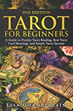 Download Tarot for Beginners: A Guide to Psychic Tarot Reading, Real Tarot Card Meanings, and Simple Tarot Spreads PDF