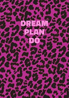 Dream Plan Do: Pink Leopard Print Notebook With Inspirational and Motivational Quote (Animal Fur Pattern). College Ruled (...