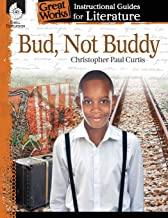 Bud, Not Buddy: An Instructional Guide for Literature - Novel Study Guide for 4th-8th Grade Literature with Close Reading ...