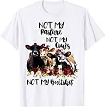 Not my pasture, not my cows, bull-Farmer shirt