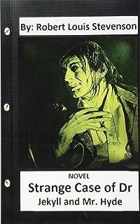 Strange Case of Dr. Jekyll and Mr. Hyde. NOVEL (Original Version)