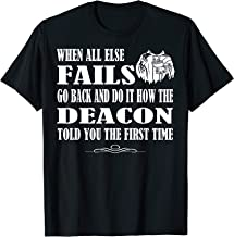 Roman Catholic Deacon Duties Sarcasm Pun Gift T-Shirt