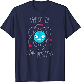 Shirt.Woot: Trying to Stay Positive T-Shirt