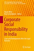Corporate Social Responsibility in India: Cases and Developments After the Legal Mandate (CSR, Sustainability, Ethics & Governance)