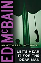 Let's Hear It For The Deaf Man (87th Precinct Book 27)