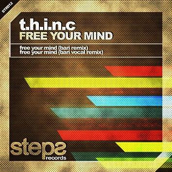 Free Your Mind (Bari Remixes)