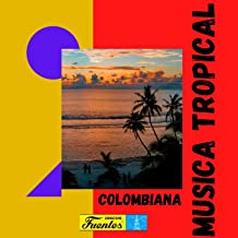 Musica Tropical Colombiana