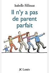 Il n'y a pas de parent parfait (Psy-Santé) Format Kindle
