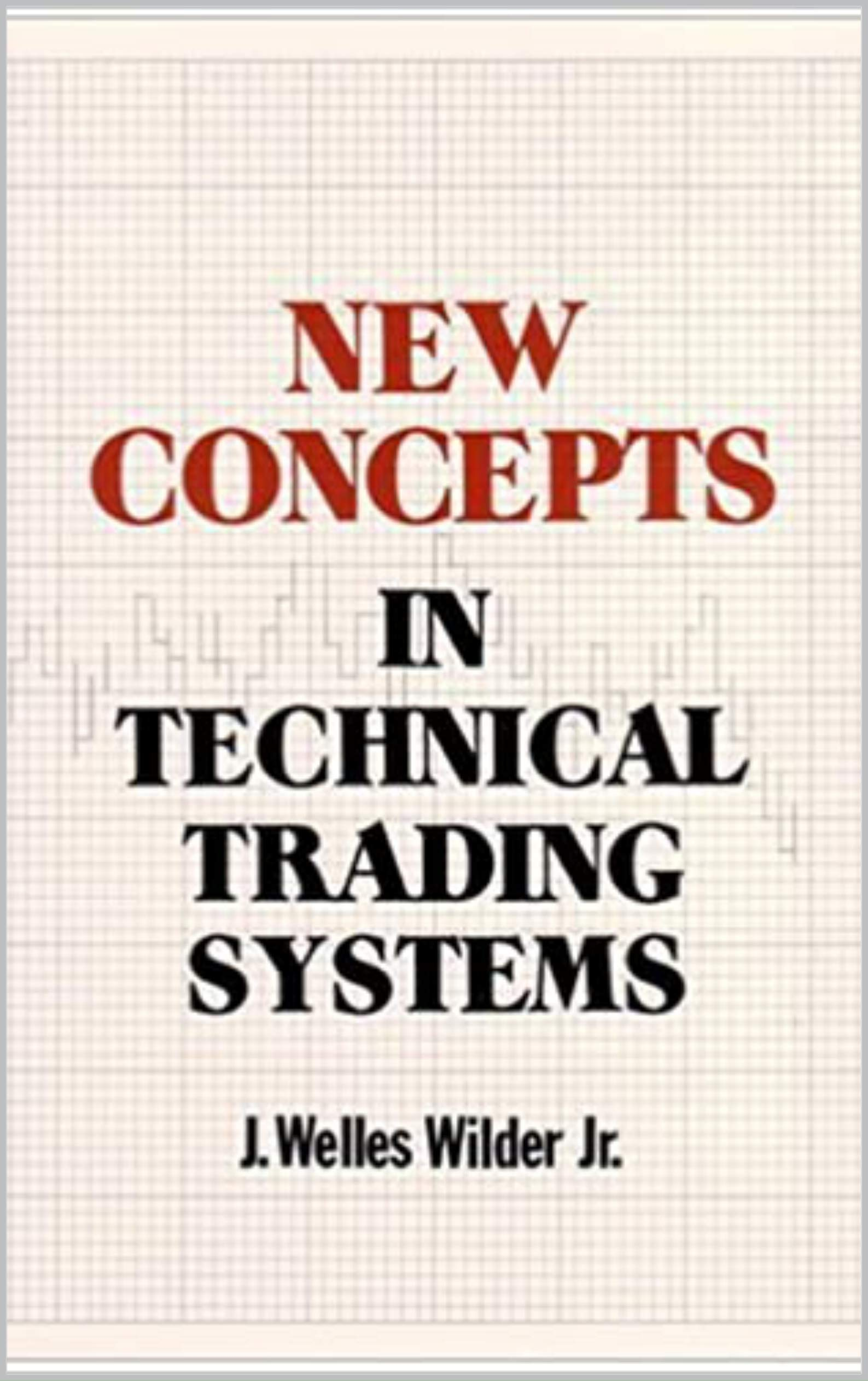 Image OfNew Concepts In Technical Trading Systems