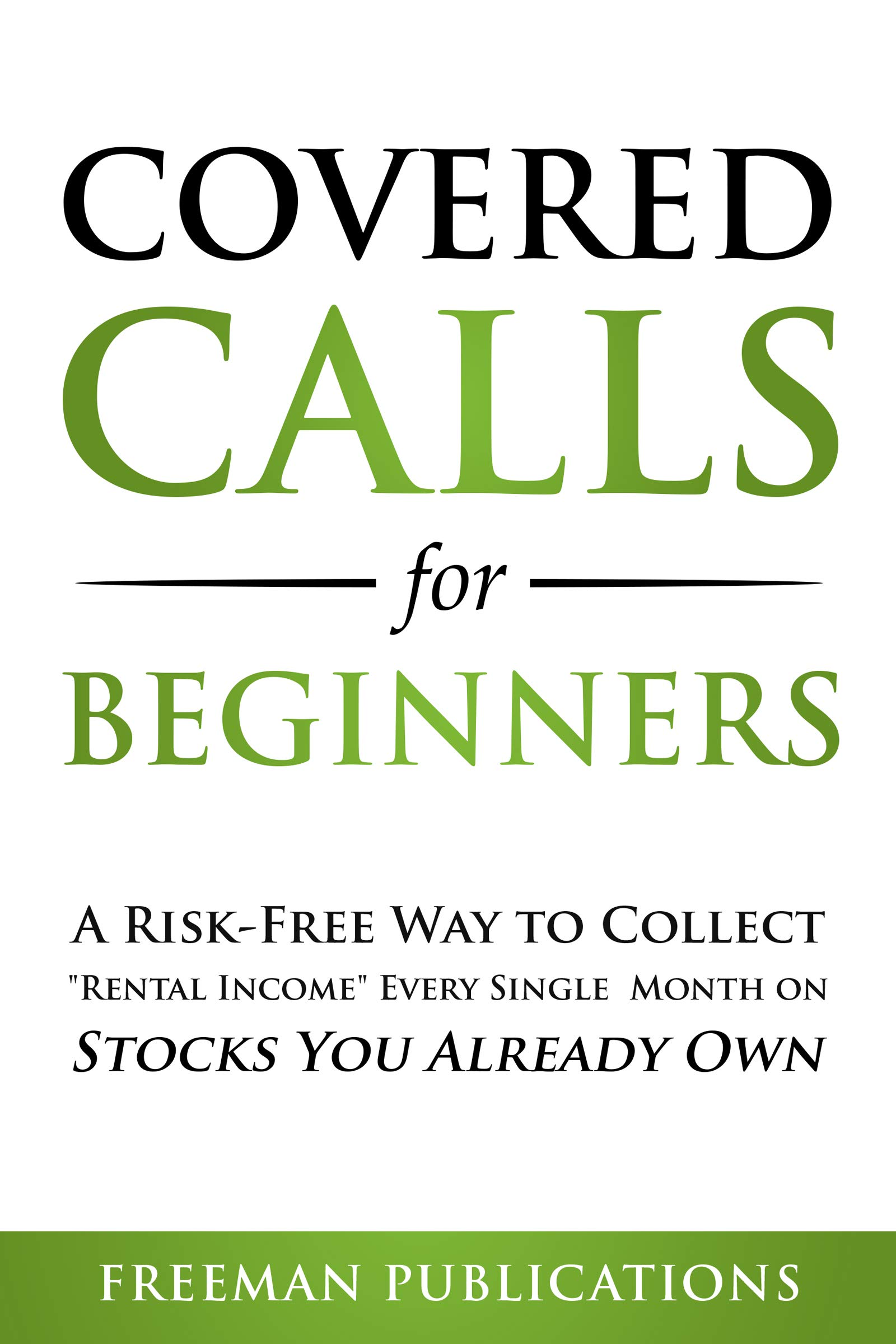 Covered Calls for Beginners: A Risk-Free Way to Collect