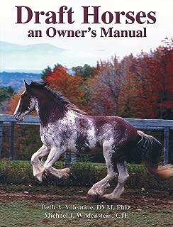 Draft Horses: An Owner's Manual