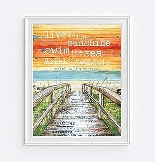 Live In the Sunshine, Swim the Sea, Drink the Wild Air, Danny Phillips Art Print, Unframed, Ralph Waldo Emerson Quote, Boardwalk Beach Coastal Art Decor, 8x10 Inches