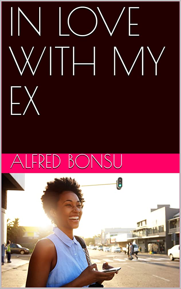 のり直径細いIN LOVE WITH MY EX (English Edition)
