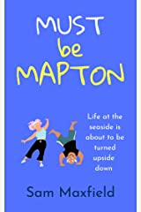 Must be Mapton (Mapton on Sea Book 3) Kindle Edition