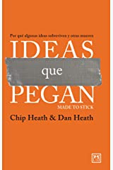 Ideas que pegan: Por qué algunas ideas sobreviven y otras mueren (Acción Empresarial) (Spanish Edition) Kindle Edition