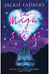 The Magic of Stars – Sometimes a little starlight is all the magic you need.: Romance, humour and a wonderful story to transport you to a happy place. (Blue Skies Book 2) Kindle Edition