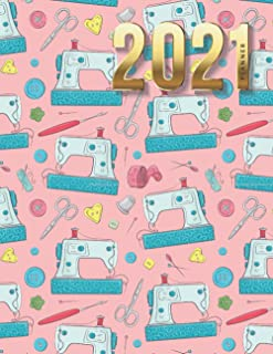 2021 Planner: Teal Sewing Machine Accessories Pattern on Pink / Daily Weekly Monthly / Dated 8.5x11 Life Organizer Noteboo...