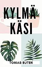 Kylmä käsi (Finnish Edition)