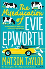 The Miseducation of Evie Epworth: The Bestselling Richard & Judy Book Club Pick Kindle Edition