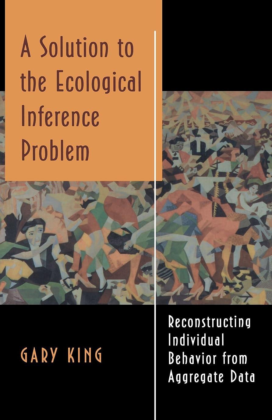 鉄道オークランド援助A Solution to the Ecological Inference Problem: Reconstructing Individual Behavior from Aggregate Data