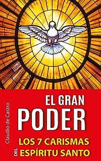 El Gran Poder: Los 7 Carismas del Espíritu Santo: 1
