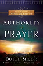 Best authority in prayer dutch sheets Reviews