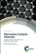 Alternative Catalytic Materials: Carbides, Nitrides, Phosphides and Amorphous Boron Alloys (ISSN)