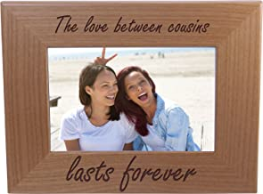 The love between cousins lasts forever - 4x6 Inch Wood Picture Frame - Great Gift for Birthday, or Christmas for a cousin