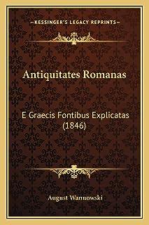 Antiquitates Romanas: E Graecis Fontibus Explicatas (1846)