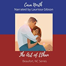 The Art of Ethan: Beaufort, North Carolina, Book 1