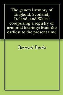 sir bernard burkes general armory