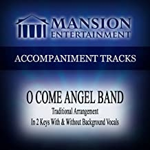 Best gospel song oh come angel band Reviews